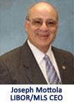 Joseph Mottola Libor/MLS CEO